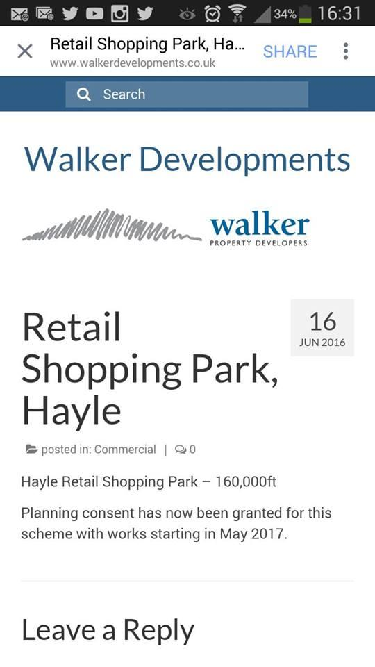 16 Jun 2016 -   Hayle Retail Shopping Park – 160,000ft  Planning consent has now been granted for this scheme with works starting in May 2017.